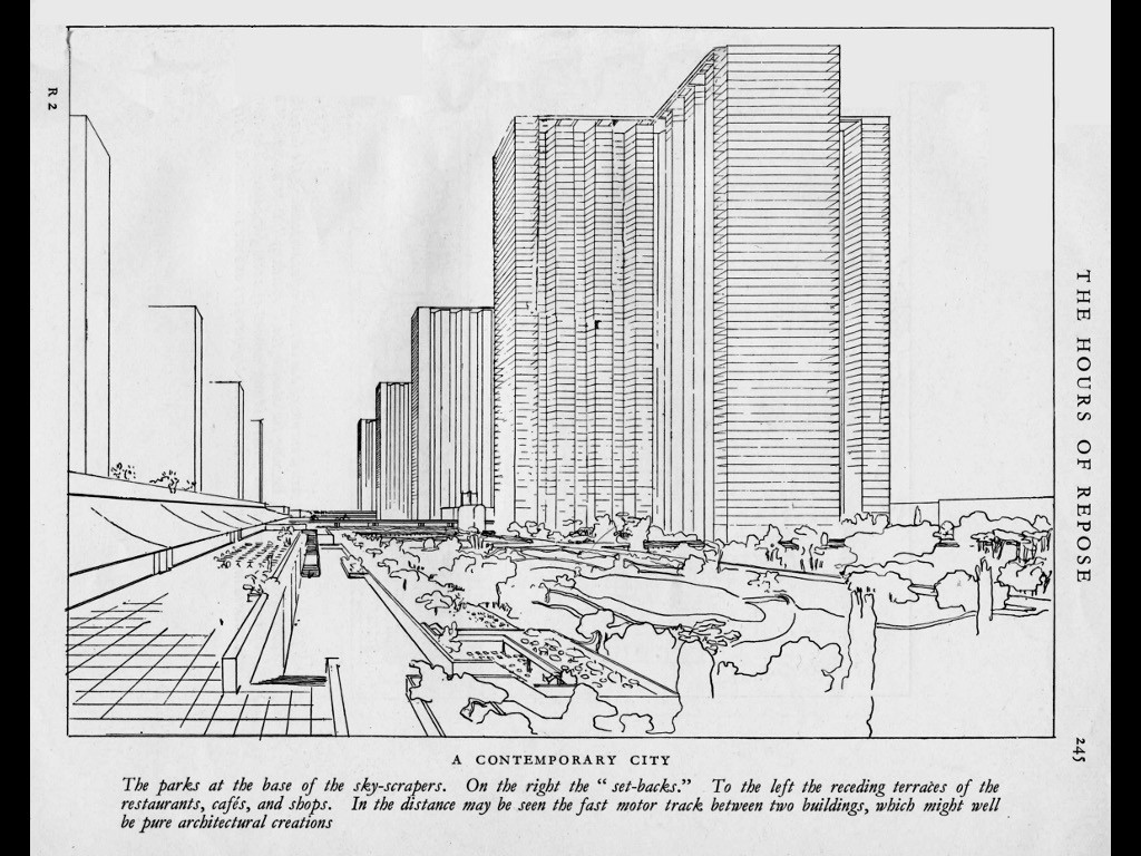 "Le Corbusier's vision of the ""Radiant City"""